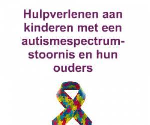 e-Learning: Hulpverlenen aan kinderen met een autismespectrumstoornis en hun ouders