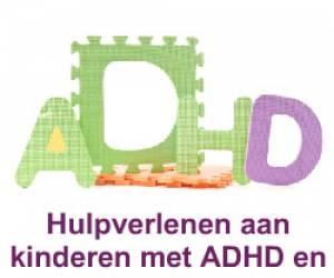 e-Learning: Hulpverlenen aan kinderen met AD(H)D en hun gezinnen
