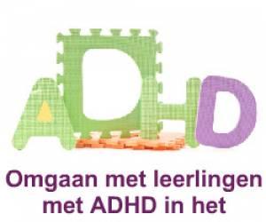 e-Learning: Omgaan met leerlingen met AD(H)D in het onderwijs